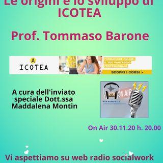 Tommaso Barone. Le origini e lo sviluppo di ICOTEA