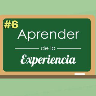 Aprender de la experiencia #6
