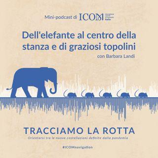 ICOM Italia – Dell'elefante al centro della stanza e di graziosi topolini
