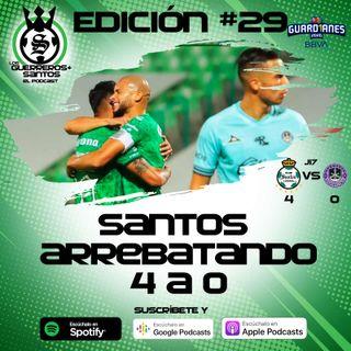 Ep29: Santos arrebató 4 a 0 | J17 | Guard1anes 2020