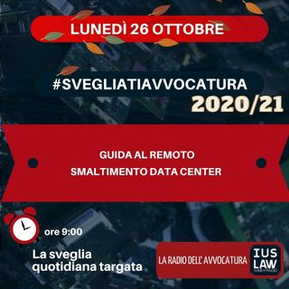 GUIDA AL REMOTO – SMALTIMENTO DATA CENTER – #SVEGLIATIAVVOCATURA