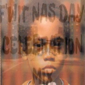 F Wit' Nas Day Part 1