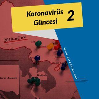 Koronavirüs güncesi 2