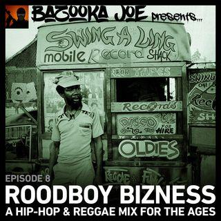 EP#8 - Roodboy Bizness