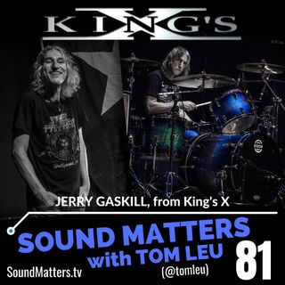 081: Jerry Gaskill from King's X