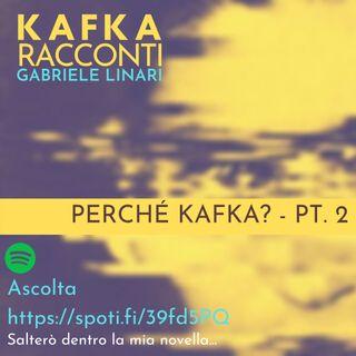 09 - Perché Kafka Pt. 2 - La vergogna