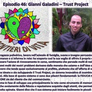 Ep46 - Gianni Galadini - Trust Project