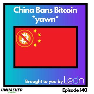 China Bans Bitcoin *yawn*