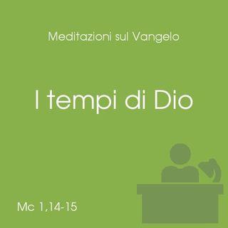 I tempi di Dio - Mc 1,14-20