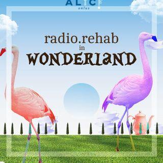 Rehab In Wonderland - Quarto Appuntamento