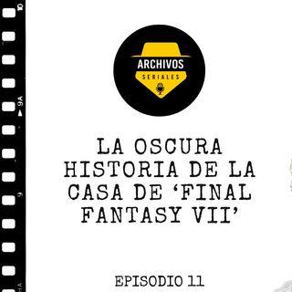 La oscura historia de la casa de 'Final Fantasy VII'