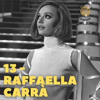 13 - Raffaella Carrà
