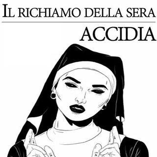 07 - Accidia (Live in Radio Siena)