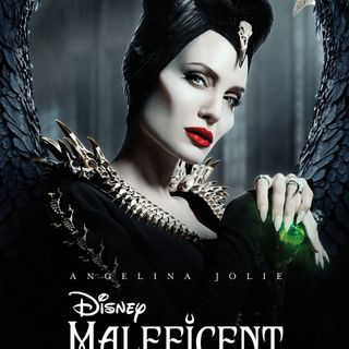 Ep. 79: Maleficent: Mistress of Evil Review (SPOILERS)