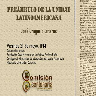 José Gregorio Linares: Carabobo, Preámbulo de la Unidad Latinoamericana