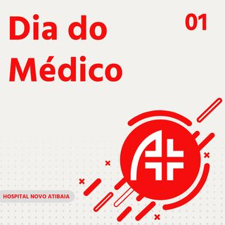 Hospital Novo Atibaia 01 - Dia do Médico