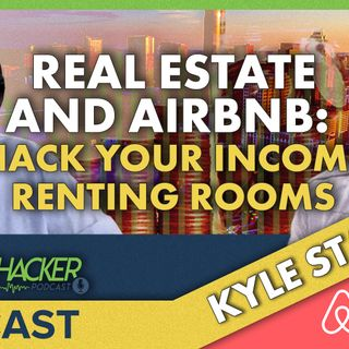 Real Estate and Airbnb: Hack Your Income Renting Rooms