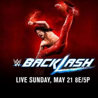 Backlash 2017 and The WWE Weekend