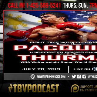 ☎️Pacquiao vs Thurman Set🤯Jullian Williams shocks Hurd🙌🏽Berchelt Dominates💯