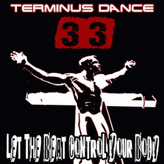 Let The Beat Control Your Body - Terminus Dance n.33 -
