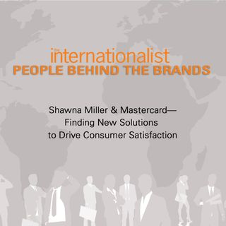 Shawna Miller & Mastercard—Finding New Solutions to Drive Consumer Satisfaction