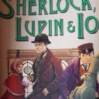 Capitolo 2 : Sherlock, Lupin & io - Una Visita Al museo