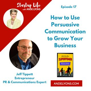 How to Use Persuasive Communication to Grow Your Business
