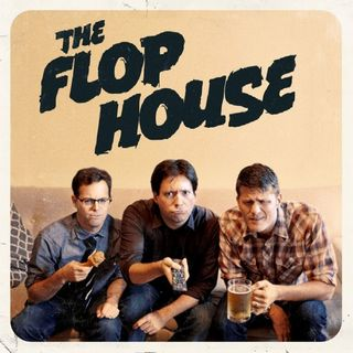The Flop House: Episode #149 - Paranoia