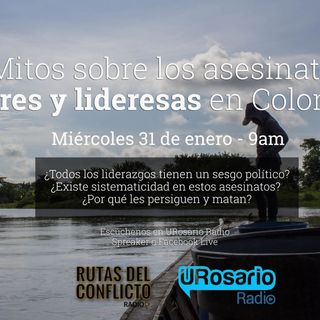 Tres mitos sobre el asesinato a lideres y lideresas en Colombia