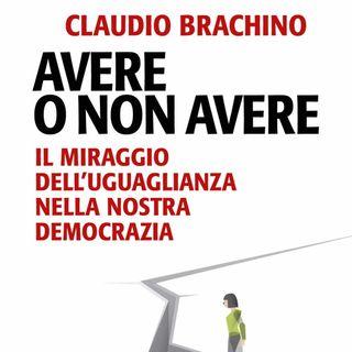 """Claudio Brachino """"Avere o non avere"""""""
