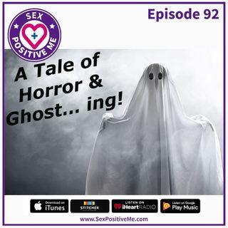 E92: Ghosting