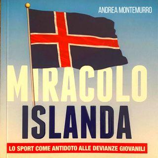Andrea Montemurro: «La formula vincente del modello Islanda»
