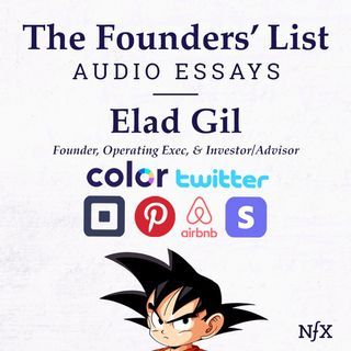 "The Founders' List: ""The 3 Types of Platform Companies"" by Elad Gil (Color Genomics & Twitter)"