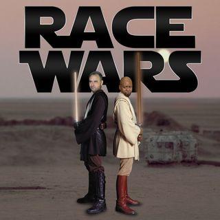 #RaceWars