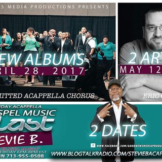 Stevie B's Acappella Gospel Music Blast - Episode 25