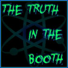 Session 220.   THE TRUTH IN THE BOOTH