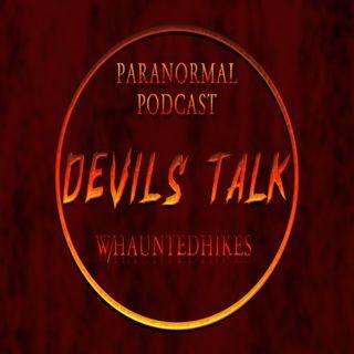 Devils Talk W/HauntedHikes