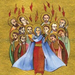 Solemnidad de Pentecostés. Fiesta Visitación de María