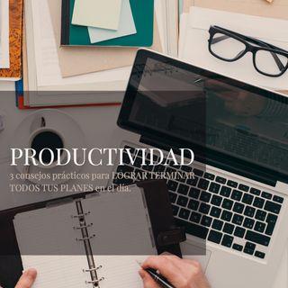 Hablando de PRODUCTIVIDAD para mi día. | @AlanPalacioOficial