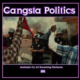 Gangsta Politics Ep. 113 W/James Trotter, Oddball, & Blu