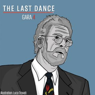 The Last Dance - Gara 4