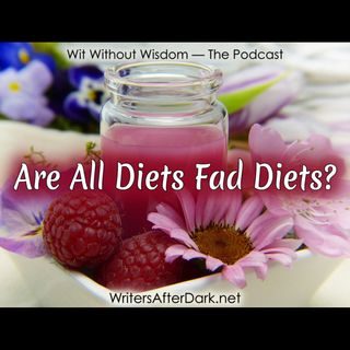 Are All Diets Fad Diets?