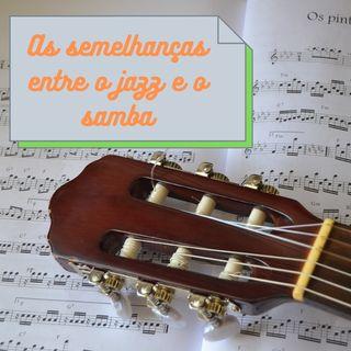 Il samba e il jazz: storia e affinità