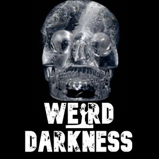 """MYSTERY OF THE SOMERTON MAN"", ""THE CRYSTAL SKULL'S DEATH STARE"" and 8 More Horrors! #WeirdDarkness"