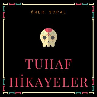 TUHAF HIKAYELER TANITIM