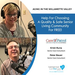 4/17/18: Kristi Runa and Peter Bauer with CarePatrol | Help for choosing a quality and safe senior living community for free!