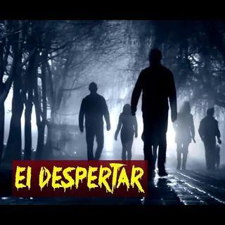 EL DESPERTAR DE LOS MUERTOS (historia de terror) - REDE