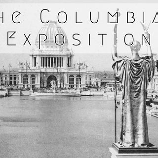 Whence Came You? - 0442 - The Columbian Exposition