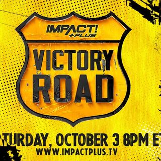 ENTHUSIASTIC REVIEWS #35: Impact Wrestling Victory Road 2020 Watch-Along