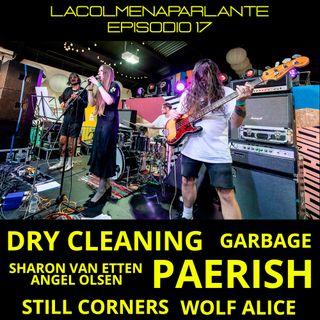 ep 17: Dry Cleaning, Paerish, lo nuevo de Garbage y más